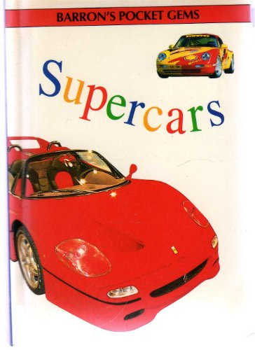 Supercars (Pocket Gems) (0812065867) by Barron's Publishing; Barrons Educational Series