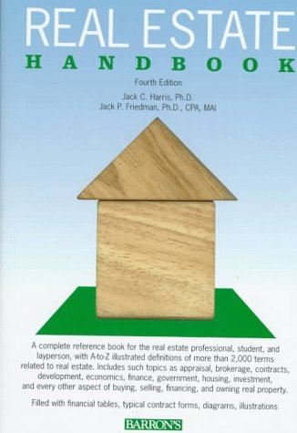 Real Estate Handbook (Barron's Real Estate Handbook) (0812065921) by Jack C. Harris; Jack P. Friedman