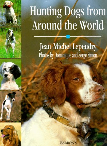 9780812066326: Hunting Dogs from Around the World