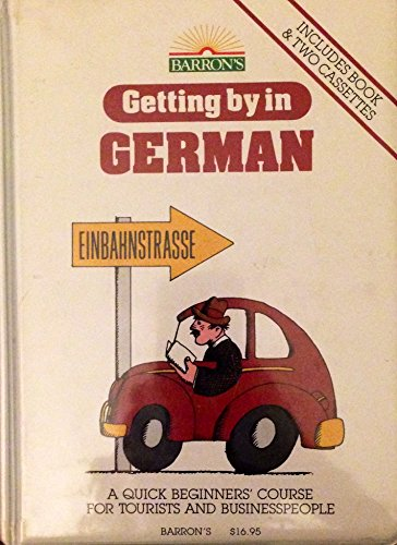 9780812071047: Getting by in German/Book and 2-Cassettes