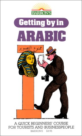 9780812073577: Getting By in Arabic: with Audiocassettes (Getting By Series)