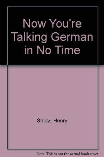 Now You're Talking German in No Time (0812073983) by Strutz, Henry