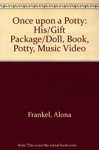 9780812077643: Once upon a Potty: His/Gift Package/Doll, Book, Potty, Music Video