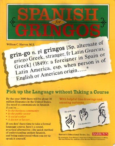 9780812078893: Spanish for Gringos