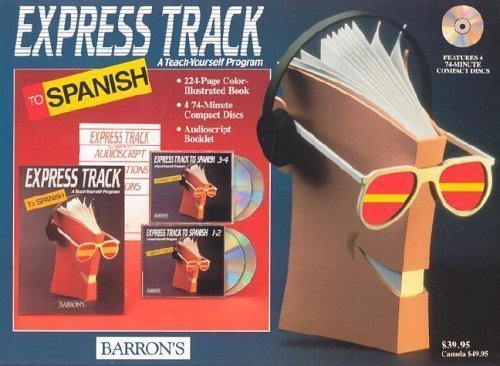9780812078985: Express Track to Spanish: 4 CDs with Book (Express Track Compact Disc Packages)
