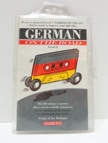 9780812079388: German on the Road: Level 2 (Language on the road)