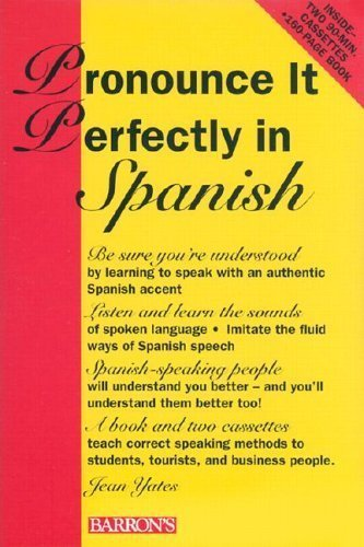 9780812080377: Pronounce it Perfectly in Spanish: Book with 2 Cassettes (Pronounce it Perfectly Series)
