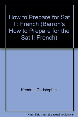 9780812081619: How to Prepare for Sat II: French (Barron's Sat Subject Test French)
