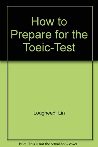 9780812082272: Barrons How to Prepare for the Toeic-Test: Test of English for International Communication