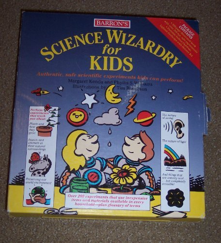 9780812083644: Barron's Science Wizardry for Kids: Authentic, Safe Scientific Experiments Kids Can Perform!