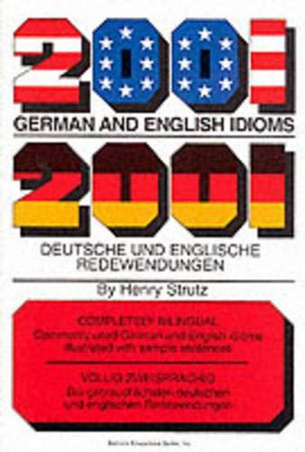 9780812090093: 2001 German and English Idioms/2001 Deutsche Und Englische Redewendungen: 2001 Deutsche Und Englische Redewendungen