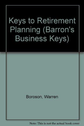 9780812090130: Keys to Retirement Planning (Barron's Business Keys)