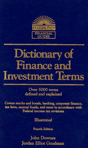 9780812090352: Dictionary of Finance and Investment Terms (Barron's Finance and Investment Handbook)