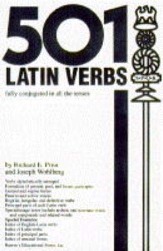 9780812090505: 501 Latin Verbs: Fully Conjugated in All the Tenses in a New Easy-To-Learn Format Alphabetically Arranged