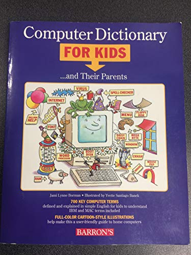 9780812090796: Computer Dictionary For Kids and Their Parents