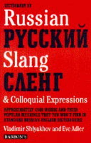 9780812090857: Dictionary of Russian Slang & Colloquial Expressions