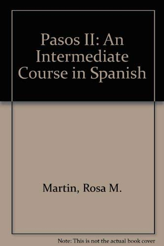 9780812091007: Pasos II: An Intermediate Course in Spanish