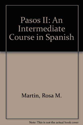9780812091007: Pasos II: An Intermediate Course in Spanish