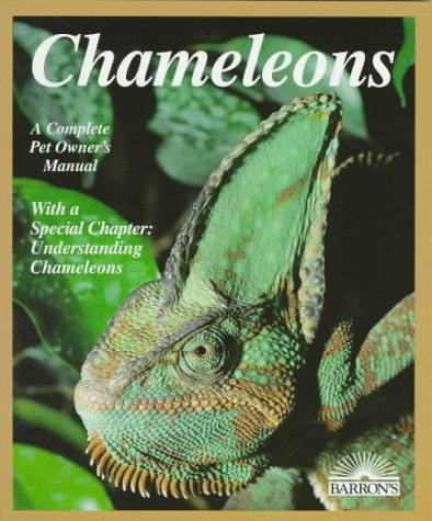 Chameleons: Everything About Selection, Care, Nutrition, Diseases, Breeding, and Behavior