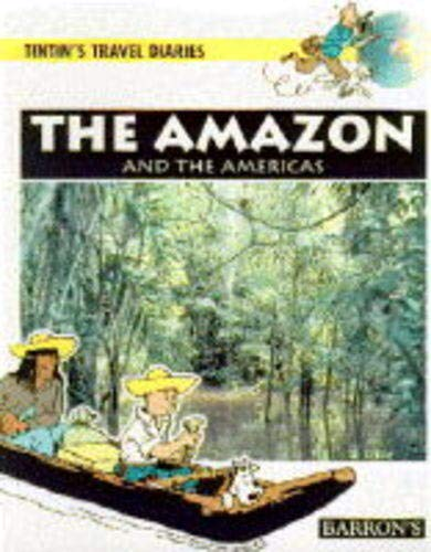 9780812091601: The Amazon and the Americas (Tintin's Travel Diaries)