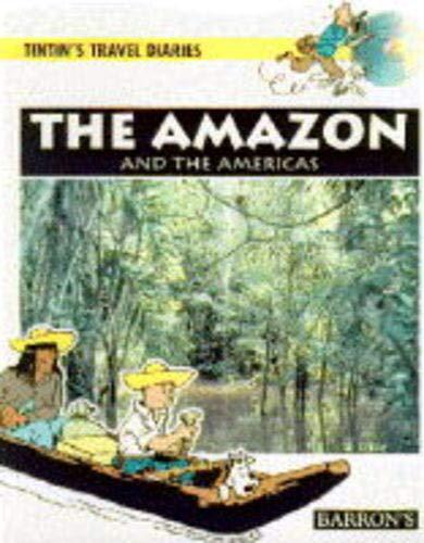 9780812091601: The Amazon and the Americas (Tintin's Travel Diaries)