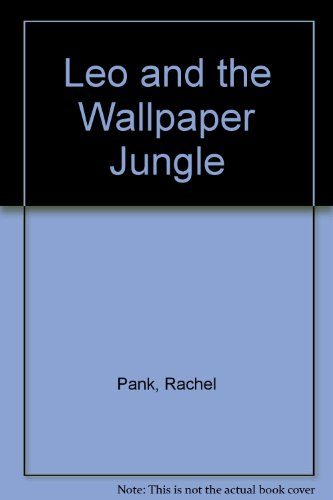 9780812091670: Leo and the Wallpaper Jungle