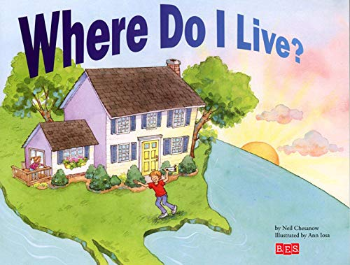Where Do I Live? (9780812092417) by Chesanow, Neil