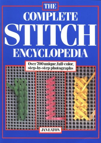 9780812092578: The Complete Stitch Encyclopedia