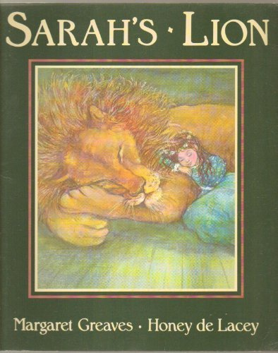 Sarah's Lion: Greaves, Margaret