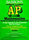 9780812092783: How to Prepare for the Advanced Placement Examination Mathematics: Review of Calculus Ab and Calculus Bc (Barron's How to Prepare for the AP Calculus: ... Examinations: review of Calculus AB)