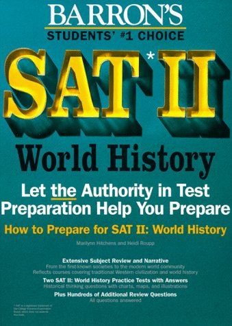 9780812092943: How to Prepare for Sat II: World History (BARRON'S HOW TO PREPARE FOR THE SAT II WORLD HISTORY)