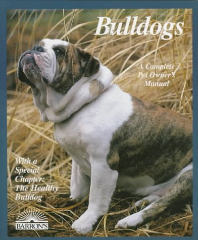 9780812093094: Bulldogs (A Complete Pet Owner's Manual)