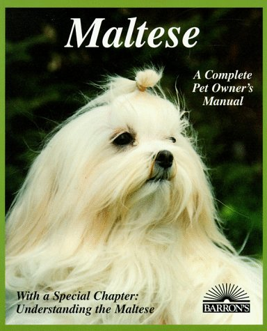 9780812093322: Maltese (Complete Pet Owner's Manuals)