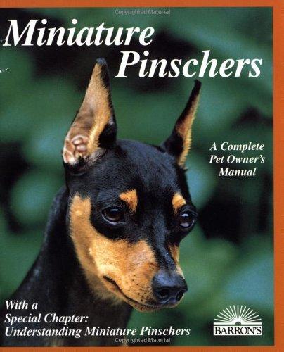 9780812093469: Miniature Pinschers (Complete Pet Owner's Manuals)