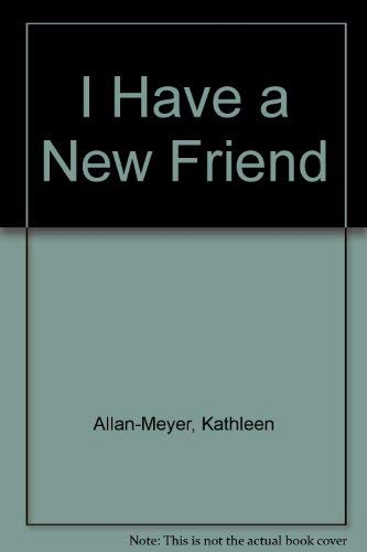 9780812094084: I Have a New Friend