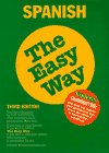 9780812094121: Spanish the Easy Way (Spanish the Easy Way, 3rd ed)