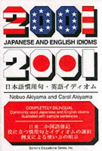 9780812094336: 2001 Japanese and English Idioms (2001 Idioms Series)