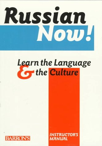 Russian Now!: Learn the Language & the Culture (0812094549) by Krailing, Tessa; Barrons Educational Series; Barron