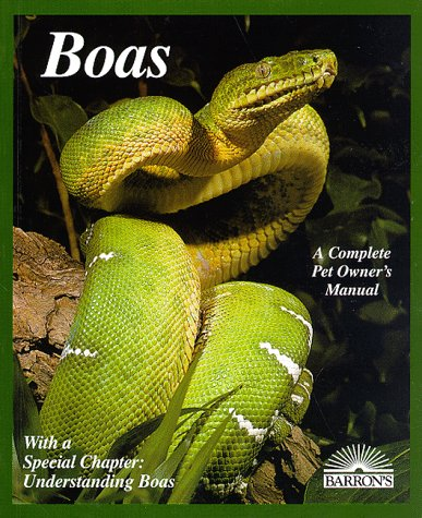 Boas A Complete Pet Owner's Manual