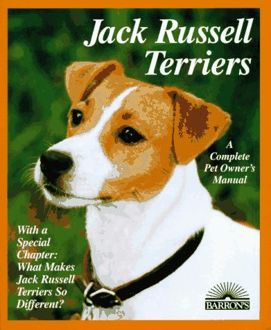 9780812096774: Jack Russell Terriers: Everything About Purchase, Care, Nutrition, Behavior, and Training (Complete Pet Owner's Manual)