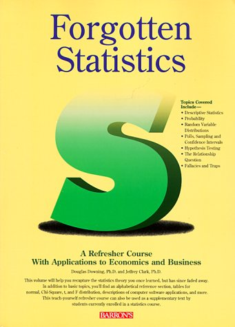 9780812097139: Forgotten Statistics: A Refresher Course with Applications to Economics and Business