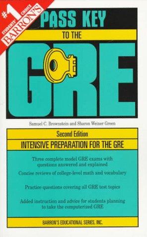 Barron's Pass Key to the Gre (2nd ed) (0812097424) by Brownstein, Samuel C.; Green, Sharon Weiner; Green, Sharon