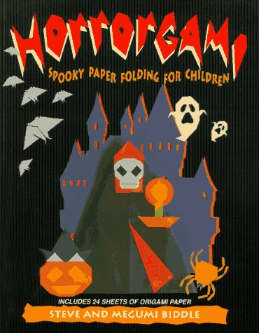 9780812097719: Horrorgami: Spooky Paper Folding for Children