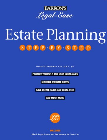 Estate Planning: Step-By-Step (Barron's Legal-Ease): Martin M. Shenkman