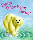 9780812098884: Swim Polar Bear, Swim!