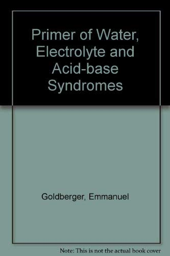 9780812100976: Primer of Water, Electrolyte and Acid-base Syndromes