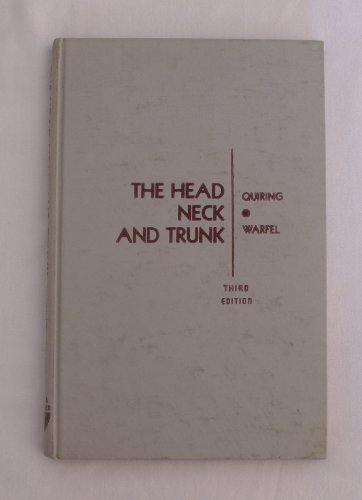 9780812101997: The Head Neck and Trunk