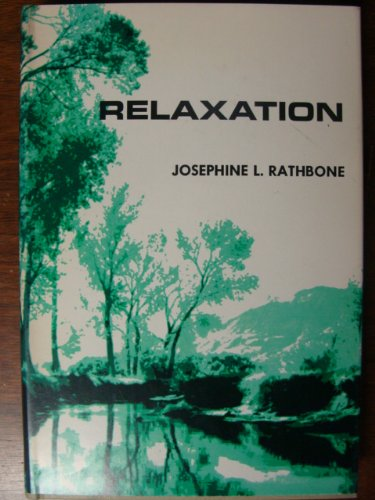 Relaxation: Josephine Langworthy Rathbone