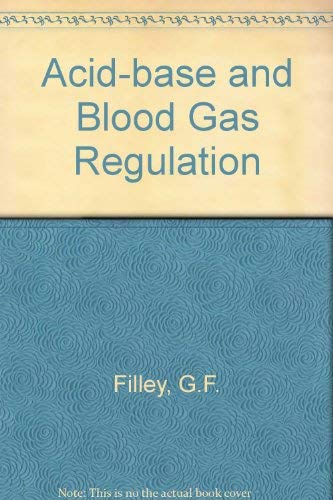 9780812102727: Acid-Base and Blood Gas Regulation: For Medical Students Before and After Graduation