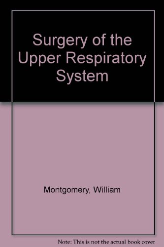 9780812102765: Surgery of the Upper Respiratory System: v. 1